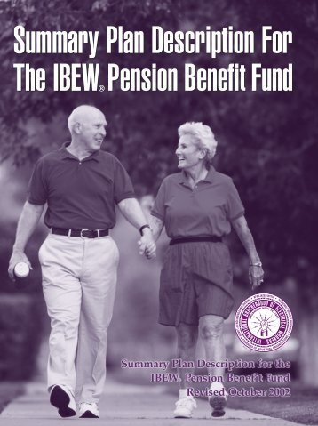 Summary Plan Description for the IBEW Pension Benefit Fund