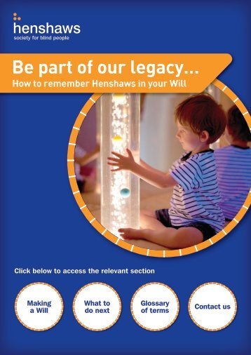 Legacy Leaflet PDF - Henshaws Society for Blind People