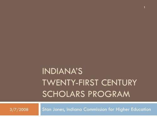 Indiana's Twenty-first Century Scholars Program - IBHE