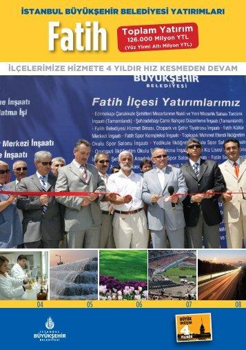 Fatih Toplam Yatırım - İstanbul Büyükşehir Belediyesi