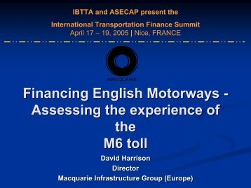 Financing English Motorways - International Bridge, Tunnel and ...