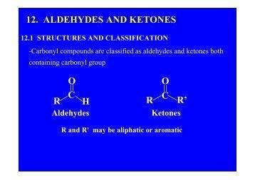 H R O C R' R O C 12. ALDEHYDES AND KETONES
