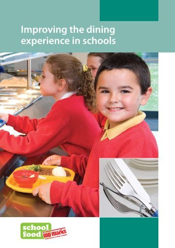 Improving the dining experience in schools - Public Health Agency ...