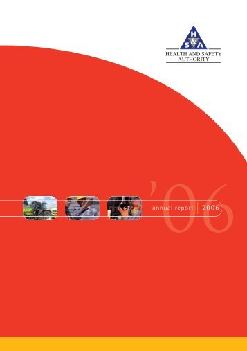 Annual Report 2006.pdf - Health and Safety Authority