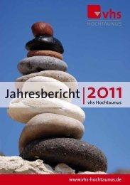 Jahresbericht 2011 - Volkshochschule Hochtaunuskreis
