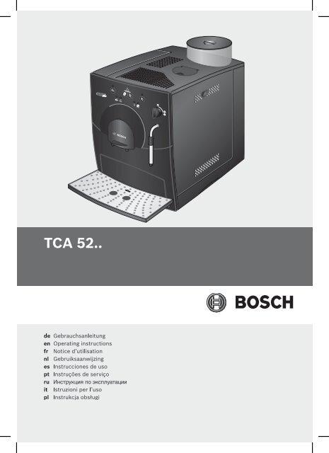 инструкция для кофемашины Bosch Tca 5201 ремонт