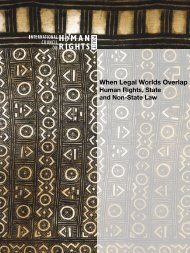 When Legal Worlds Overlap: Human Rights, State and ... - The ICHRP