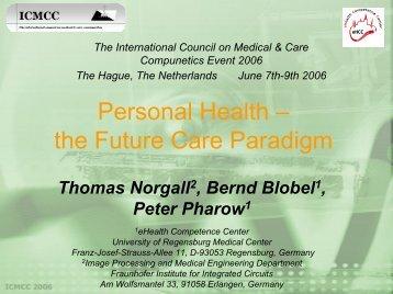 Personal Health – the Future Care Paradigm - ICMCC