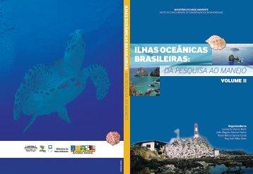 Ilhas Oceânicas Brasileiras: da Pesquisa ao Manejo - ICMBio