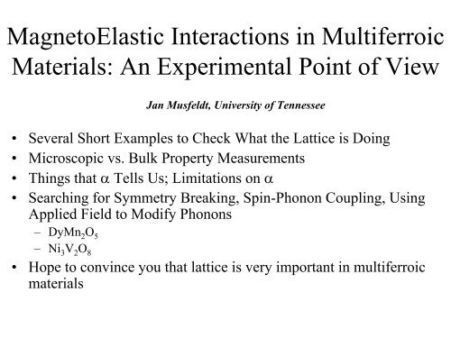 MagnetoElastic Interactions in Multiferroic Materials