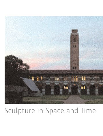 Sculpture In Space And Time - Dept Kent - Kent State University