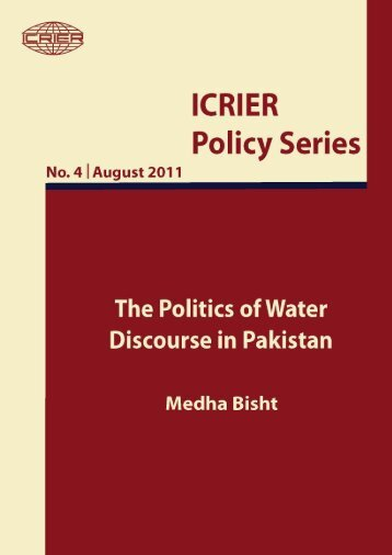 The Politics of Water Discourse in Pakistan - icrier