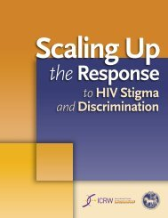 Scaling Up the Response to HIV Stigma and Discrimination - ICRW