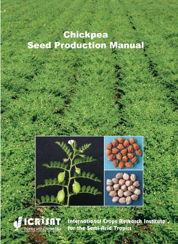 Chickpea Seed Production Manual - icrisat