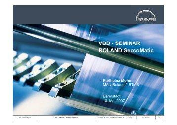 VDD - SEMINAR ROLAND SeccoMatic
