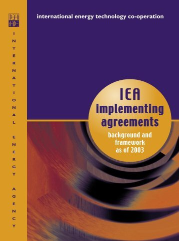 IEA Implementing Agreements- Background and Framework