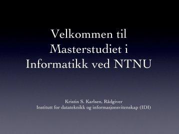 Kristin S. Karlsen, Rådgiver Institutt for datateknikk og ... - NTNU