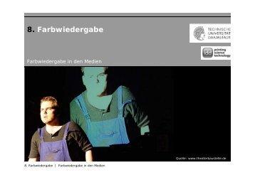 8. Farbwiedergabe - IDD - Technische Universität Darmstadt