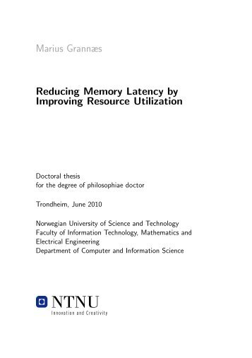 Reducing Memory Latency by Improving Resource Utilization