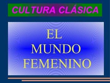 El mundo femenino en la antigüedad clásica - IES Profesor Juan ...
