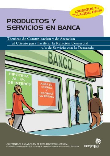 PRODUCTOS Y SERVICIOS EN BANCA - Ideaspropias Editorial