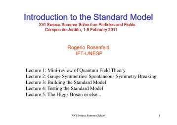 Introduction to the Standard Model t oduct o to t e Sta da d ode - Unesp