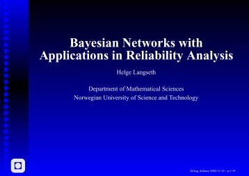 Bayesian Networks with Applications in Reliability Analysis
