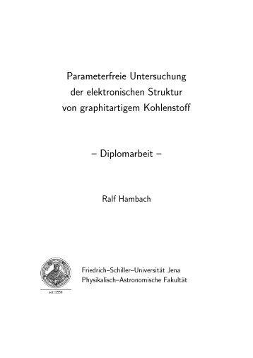 Parameterfreie Untersuchung der elektronischen Struktur - Friedrich ...
