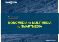 MONOMEDIA to MULTIMEDIA to SMARTMEDIA - WAN-IFRA