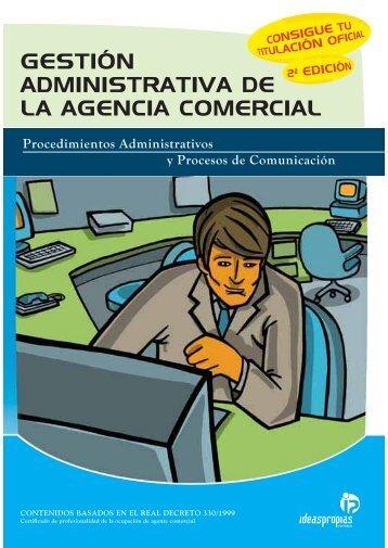 gestión administrativa de la agencia comercial - Ideaspropias Editorial