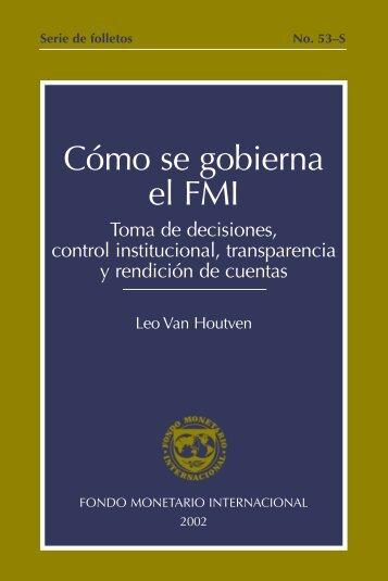 Cómo se gobierna el FMI: Toma de decisiones, control ... - IMF