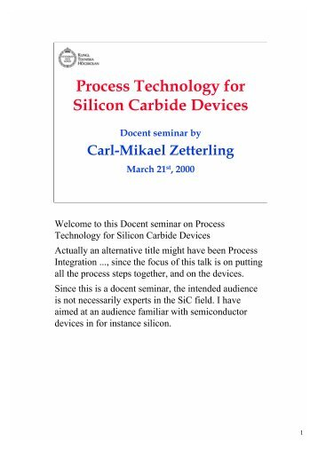 Process Technology for Silicon Carbide Devices - KTH