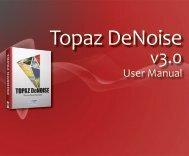 Topaz DeNoise - Outdoor Photo Gear