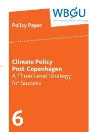 Climate Policy Post-Copenhagen A Three-Level Strategy ... - WBGU