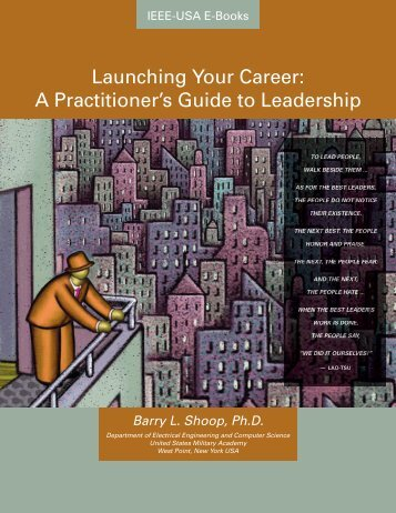 LauncHing your career: a PracTiTioner's guide To ... - IEEE-USA
