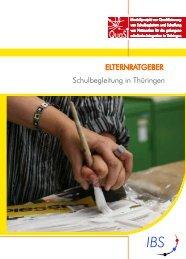 Elternratgeber Schulbegleitung in Thüringen (PDF) - Die IBS GmbH