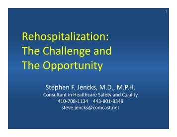 Rehospitalization: The Challenge and The Opportunity - Integrated ...