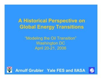 A Historical Perspective on Global Energy Transitions - IIASA