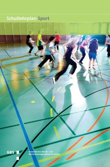 Lehrplan Sport - und Weiterbildungszentrum St. Gallen