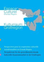 Kulturraum Großregion Espace Culturel - Grande Région