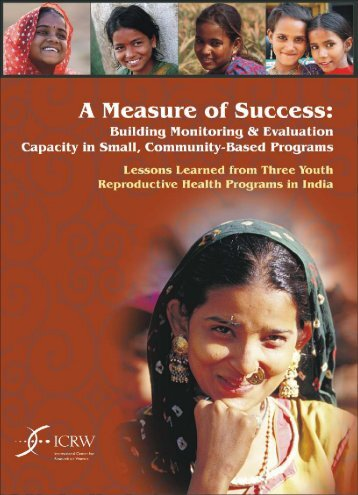 A Measure of Success: Building Monitoring and Evaluation ... - ICRW