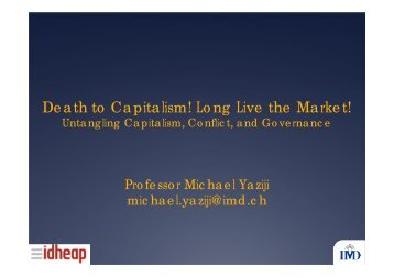 Death to Capitalism! Long Live the Market! - IDHEAP
