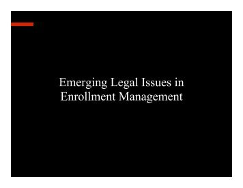 Emerging Legal Issues in Enrollment Management