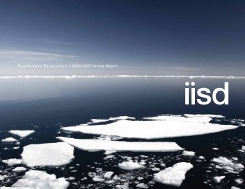 2006/2007 Annual Report - International Institute for Sustainable ...