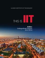 Undergraduate Bulletin - Illinois Institute of Technology