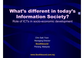 What's different in today's Information Society? - IFAD