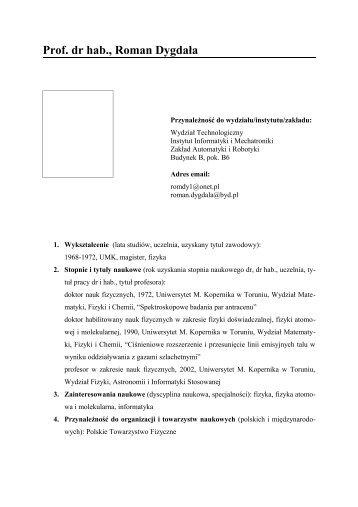 Prof. dr hab., Roman Dygdała - Instytut Informatyki i Mechatroniki