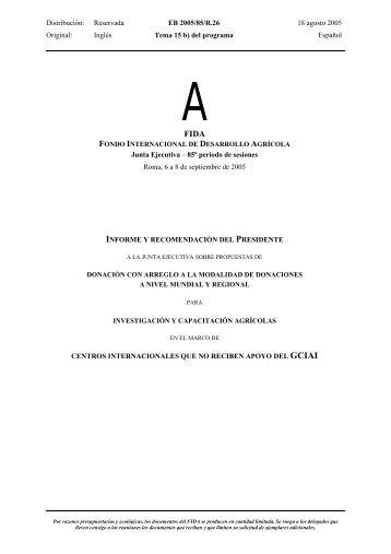 Distribución: Reservada EB 2005/85/R.26 18 agosto 2005 ... - IFAD