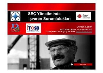 Osman Köken : SEÇ Yönetiminde İşveren Sorumlulukları