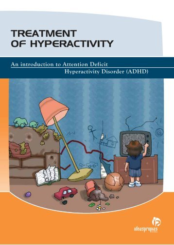TREATMENT OF HYPERACTIVITY - Ideaspropias Editorial